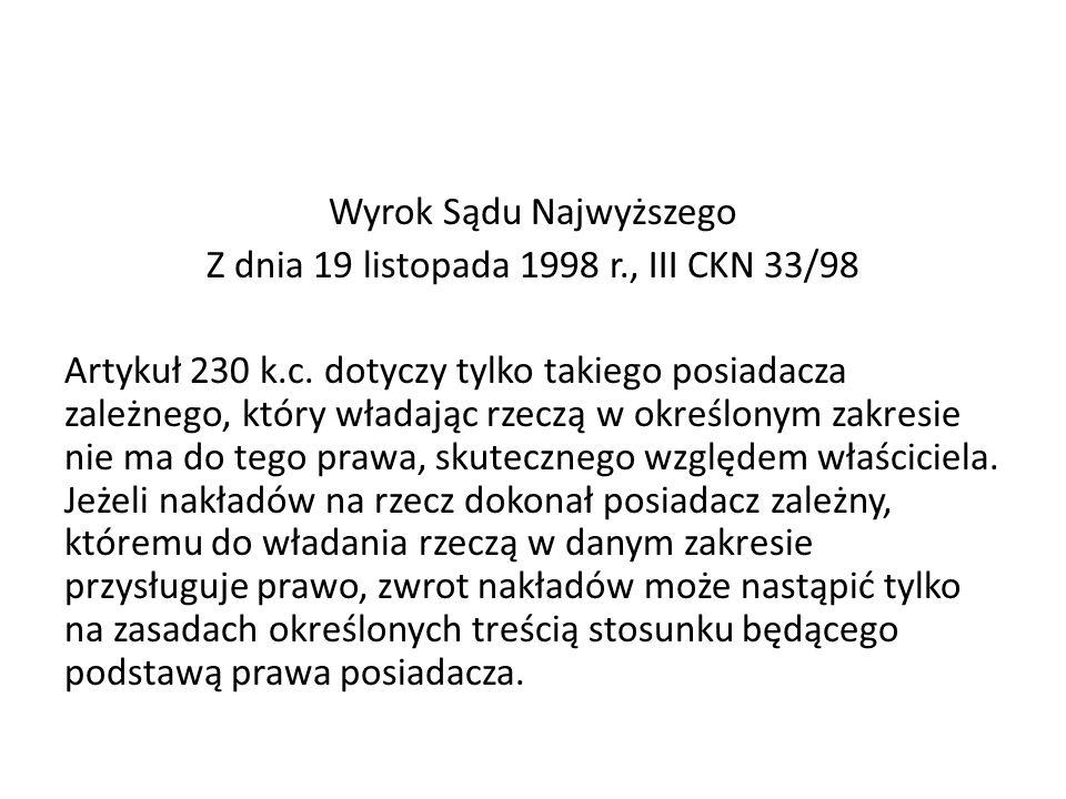 Wyrok Sądu Najwyższego Z dnia 19 listopada 1998 r., III CKN 33/98 Artykuł 230 k.c.