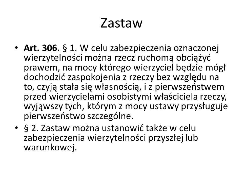 Zastaw Art.306. § 1.