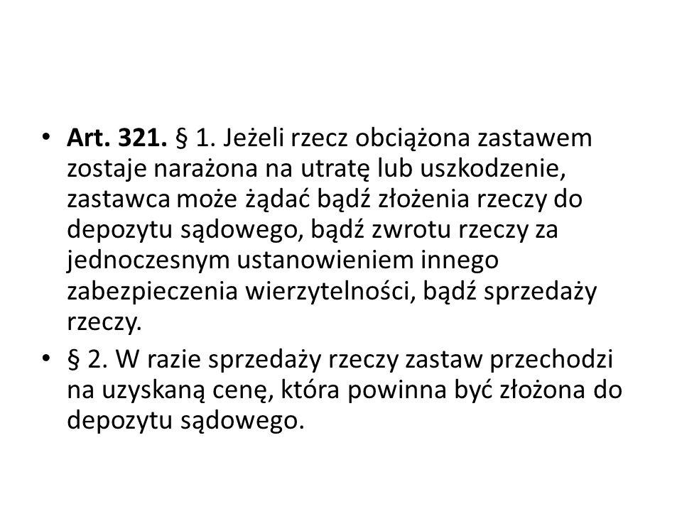 Art.321. § 1.