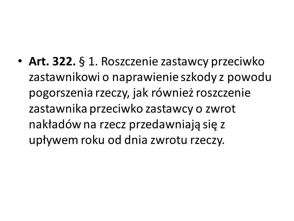 Art.322. § 1.
