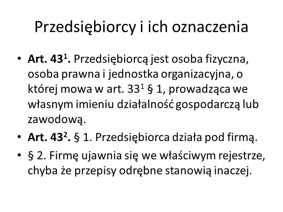 Przedsiębiorcy i ich oznaczenia Art.43 1.