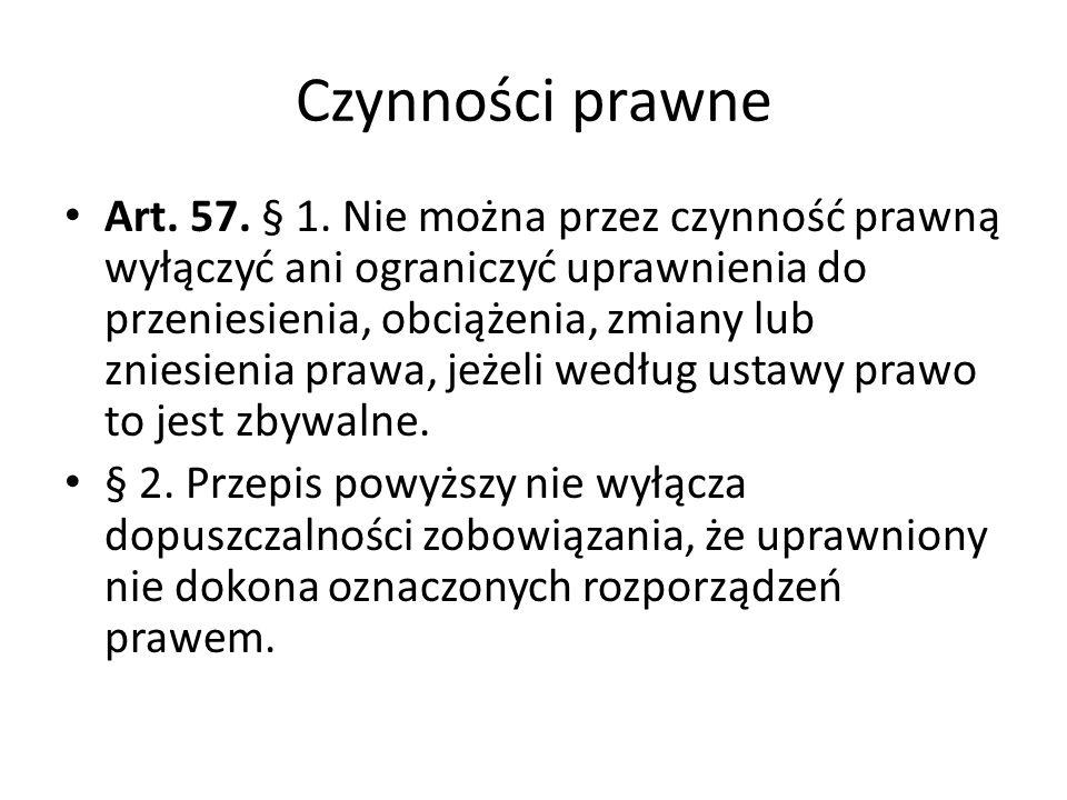 Czynności prawne Art.57. § 1.