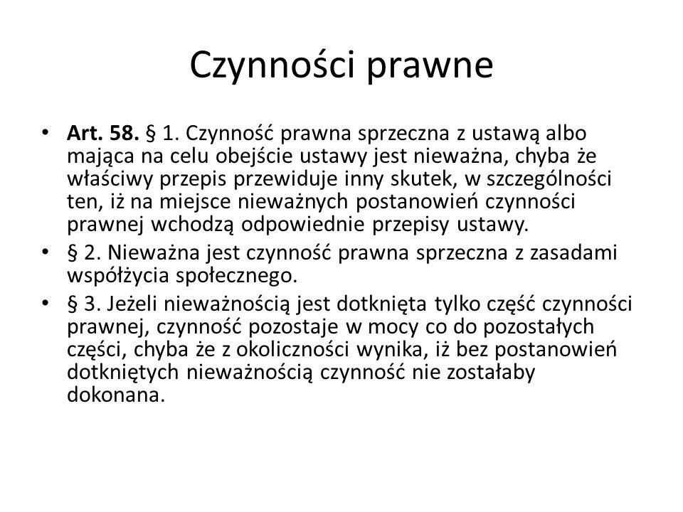 Czynności prawne Art.58. § 1.