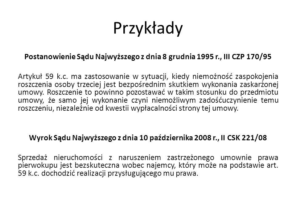 Przykłady Postanowienie Sądu Najwyższego z dnia 8 grudnia 1995 r., III CZP 170/95 Artykuł 59 k.c.