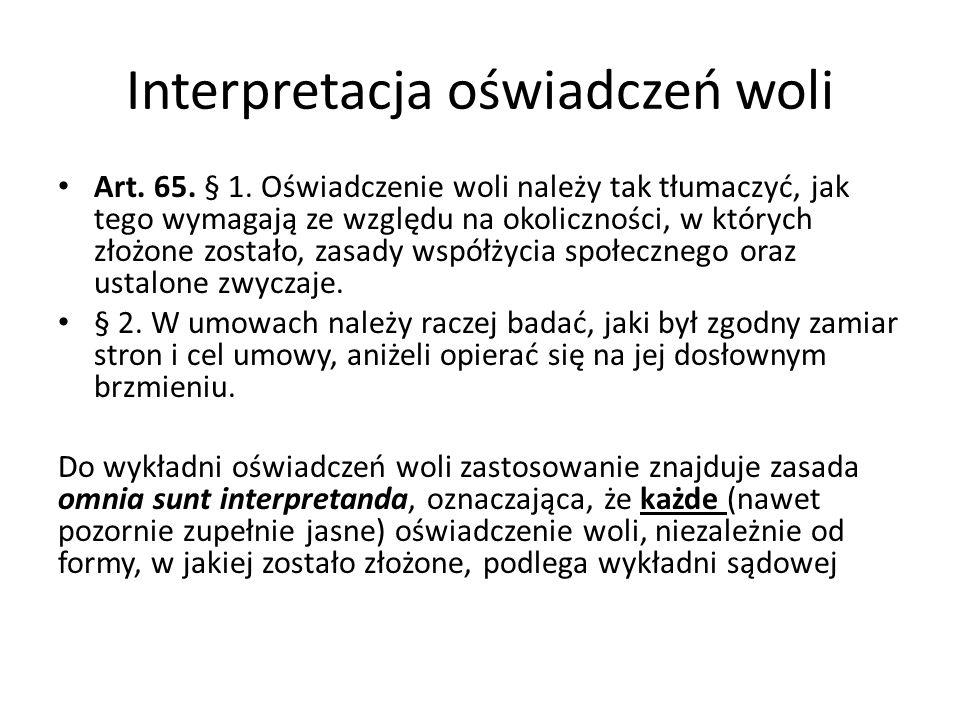 Interpretacja oświadczeń woli Art.65. § 1.
