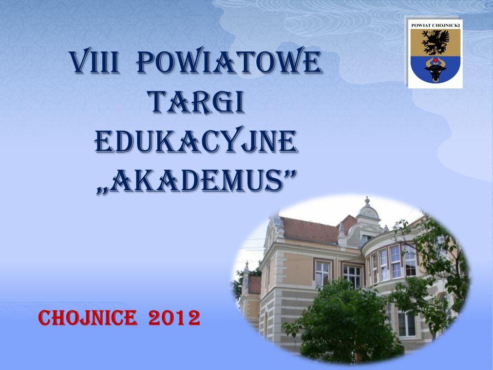VIII Powiatowe targi edukacyjne akademus Chojnice 2012