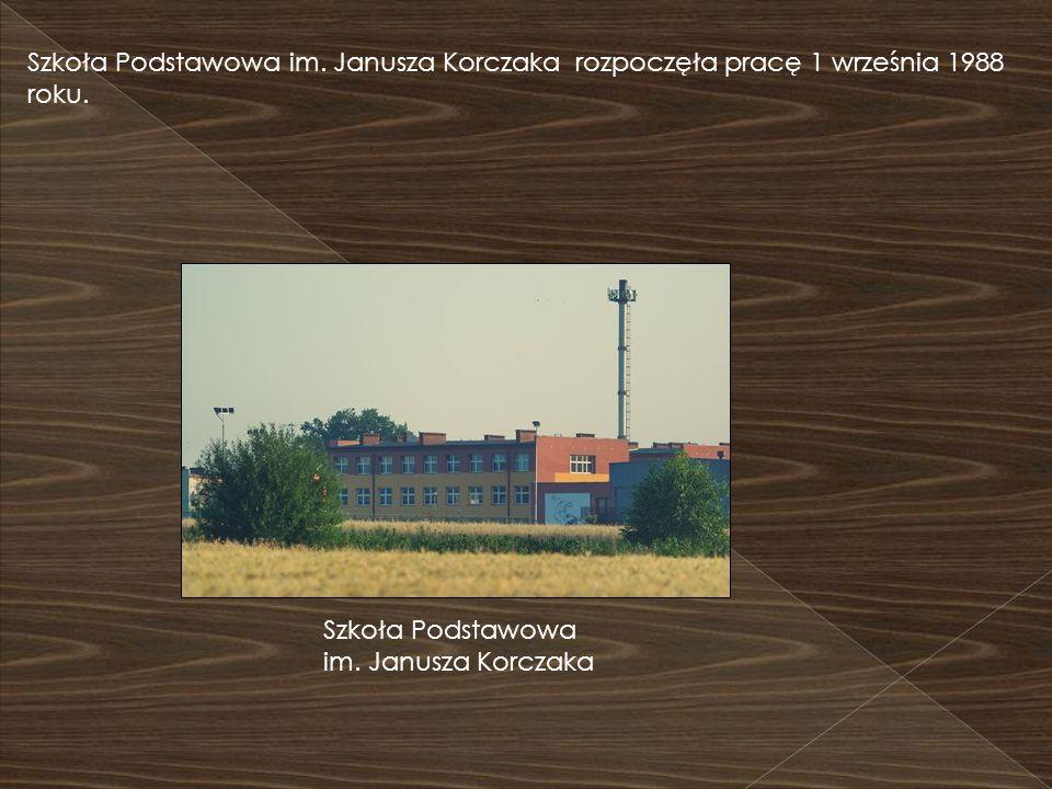 Szkoła Podstawowa im. Janusza Korczaka rozpoczęła pracę 1 września 1988 roku. Szkoła Podstawowa im. Janusza Korczaka