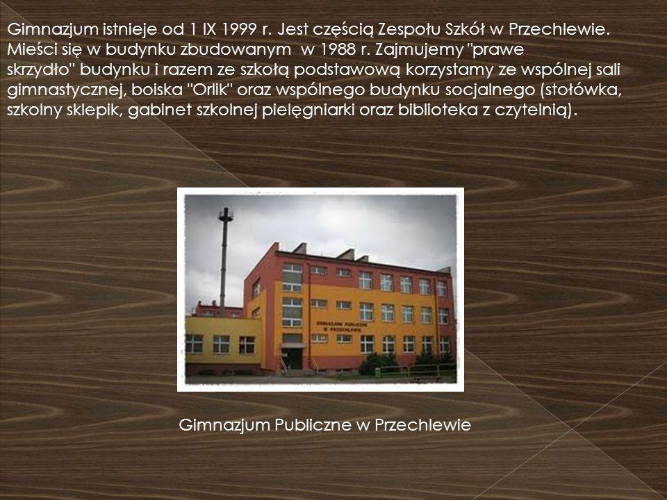 Gimnazjum istnieje od 1 IX 1999 r. Jest częścią Zespołu Szkół w Przechlewie. Mieści się w budynku zbudowanym w 1988 r. Zajmujemy