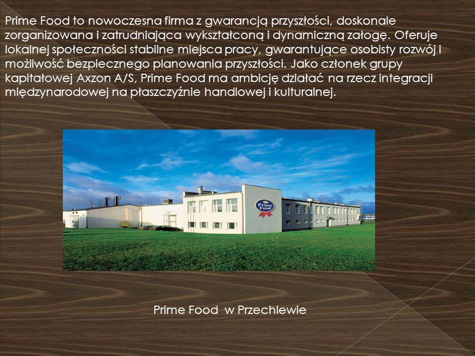 Prime Food to nowoczesna firma z gwarancją przyszłości, doskonale zorganizowana i zatrudniająca wykształconą i dynamiczną załogę. Oferuje lokalnej spo