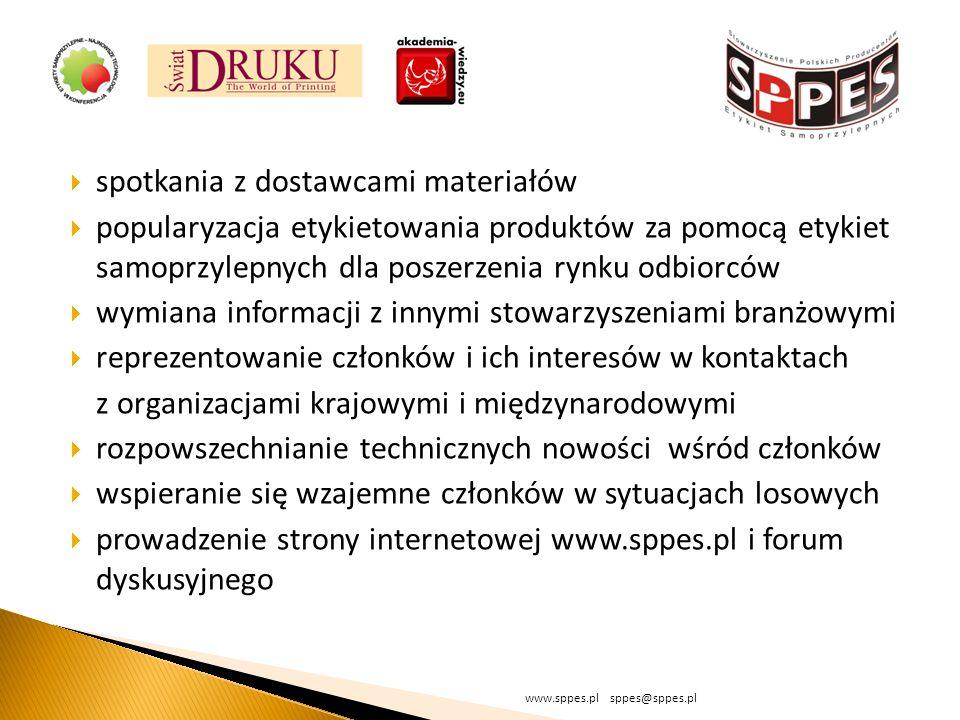 spotkania z dostawcami materiałów popularyzacja etykietowania produktów za pomocą etykiet samoprzylepnych dla poszerzenia rynku odbiorców wymiana informacji z innymi stowarzyszeniami branżowymi reprezentowanie członków i ich interesów w kontaktach z organizacjami krajowymi i międzynarodowymi rozpowszechnianie technicznych nowości wśród członków wspieranie się wzajemne członków w sytuacjach losowych prowadzenie strony internetowej www.sppes.pl i forum dyskusyjnego www.sppes.pl sppes@sppes.pl