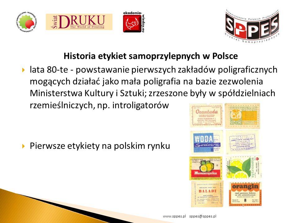 Historia etykiet samoprzylepnych w Polsce lata 80-te - powstawanie pierwszych zakładów poligraficznych mogących działać jako mała poligrafia na bazie zezwolenia Ministerstwa Kultury i Sztuki; zrzeszone były w spółdzielniach rzemieślniczych, np.