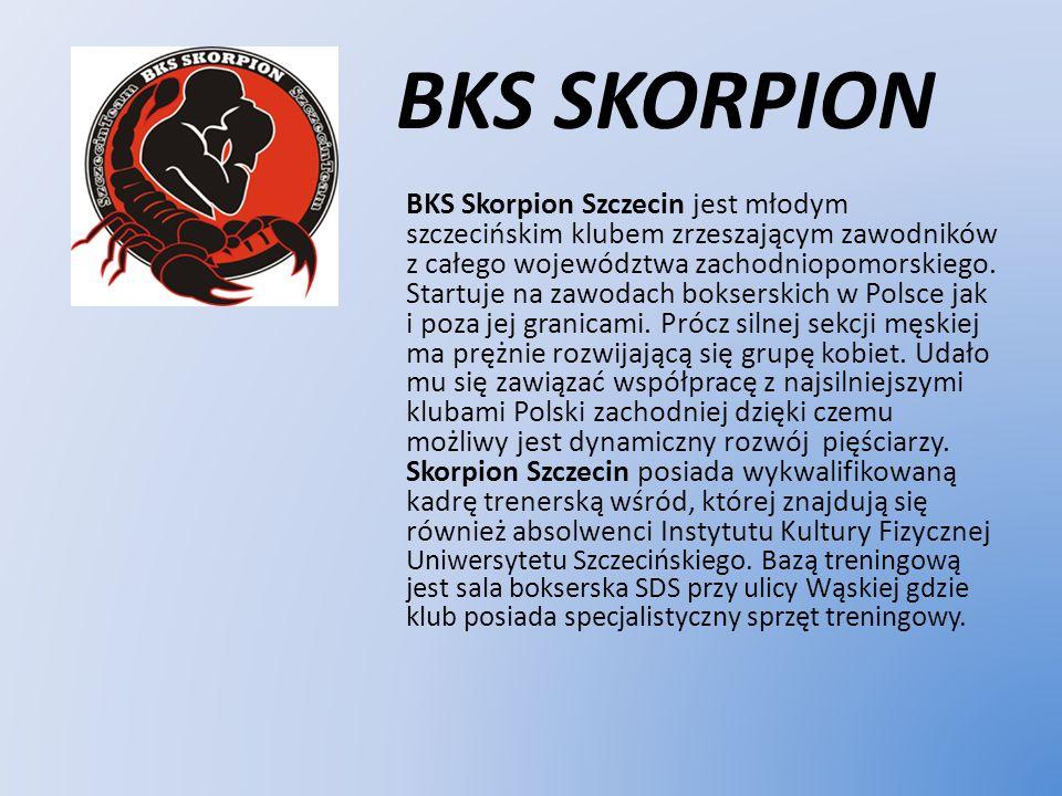 BKS SKORPION BKS Skorpion Szczecin jest młodym szczecińskim klubem zrzeszającym zawodników z całego województwa zachodniopomorskiego. Startuje na zawo