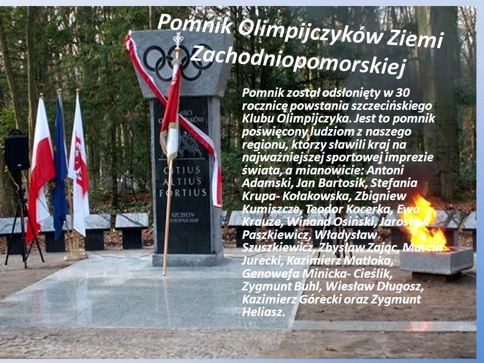 Pomnik Olimpijczyków Ziemi Zachodniopomorskiej Pomnik został odsłonięty w 30 rocznicę powstania szczecińskiego Klubu Olimpijczyka. Jest to pomnik pośw
