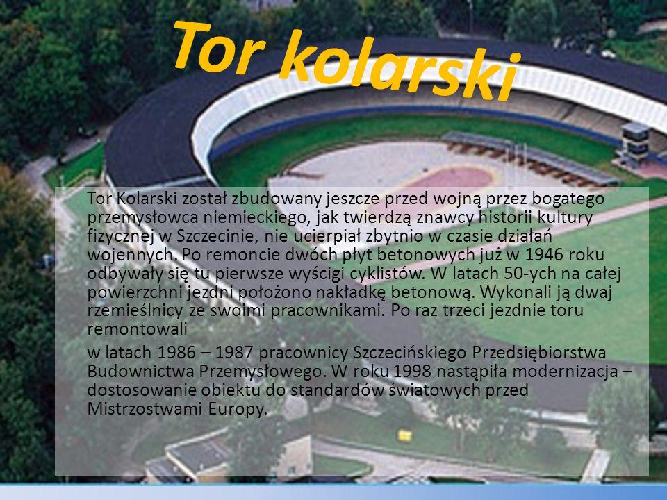 Tor kolarski Tor Kolarski został zbudowany jeszcze przed wojną przez bogatego przemysłowca niemieckiego, jak twierdzą znawcy historii kultury fizyczne