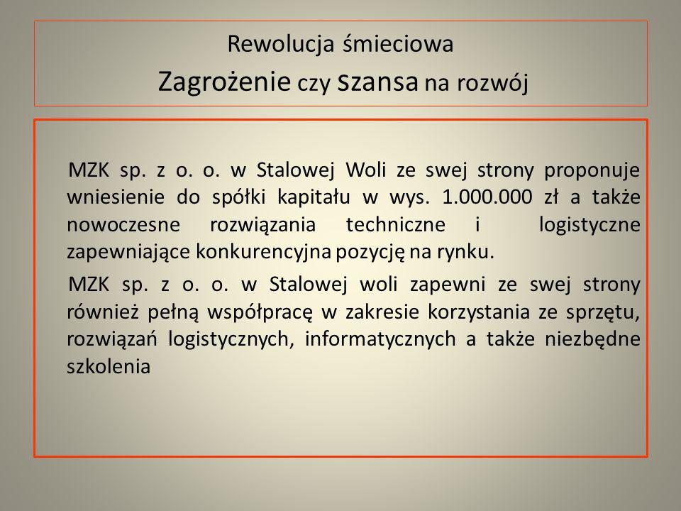 Rewolucja śmieciowa Zagrożenie czy s zansa na rozwój MZK sp.
