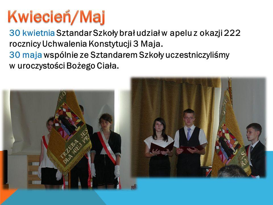 30 kwietnia Sztandar Szkoły brał udział w apelu z okazji 222 rocznicy Uchwalenia Konstytucji 3 Maja. 30 maja wspólnie ze Sztandarem Szkoły uczestniczy