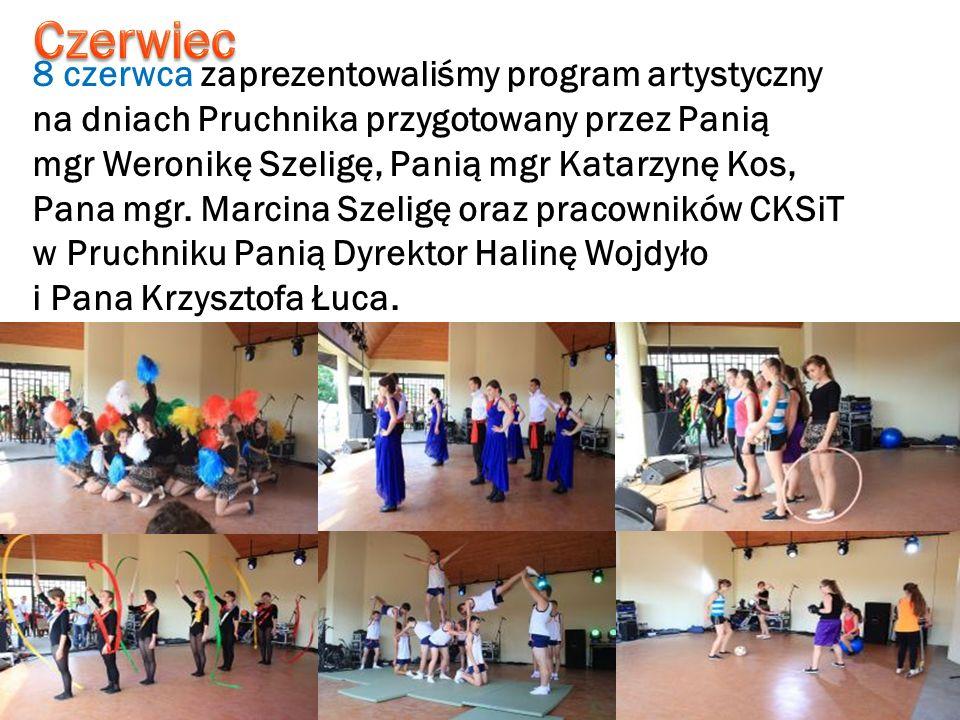 8 czerwca zaprezentowaliśmy program artystyczny na dniach Pruchnika przygotowany przez Panią mgr Weronikę Szeligę, Panią mgr Katarzynę Kos, Pana mgr.