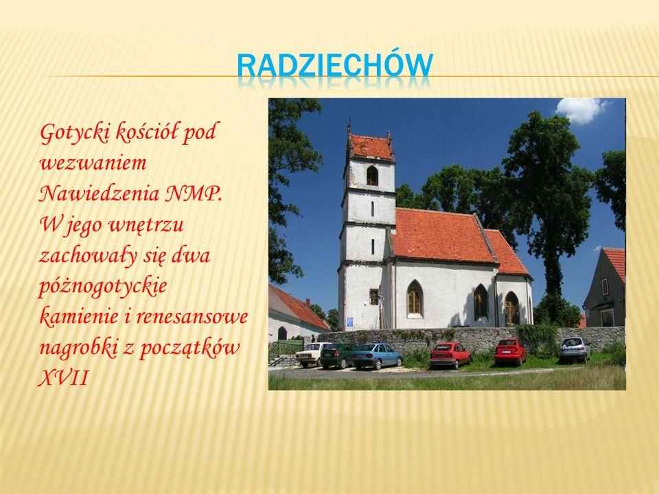 Gotycki kościół pod wezwaniem Nawiedzenia NMP. W jego wnętrzu zachowały się dwa póżnogotyckie kamienie i renesansowe nagrobki z początków XVII