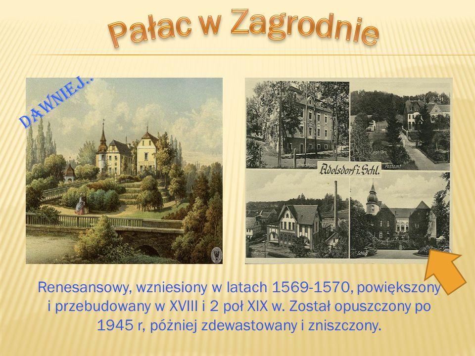 Renesansowy, wzniesiony w latach 1569-1570, powiększony i przebudowany w XVIII i 2 poł XIX w. Został opuszczony po 1945 r, póżniej zdewastowany i znis