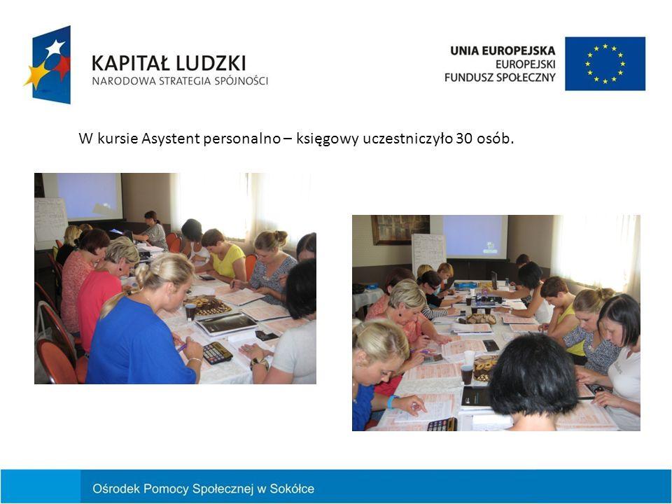 W kursie Asystent personalno – księgowy uczestniczyło 30 osób.