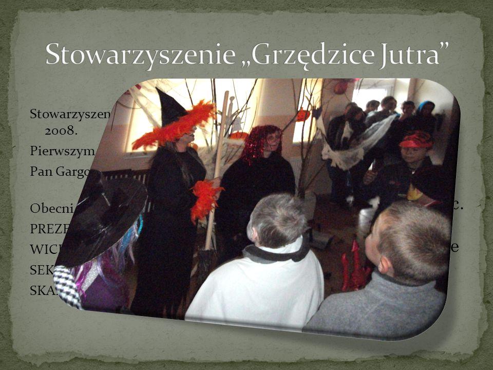 Stowarzyszenie powstało w roku 2008. Pierwszym prezesem był Pan Gargol Daniel. Obecni członkowie: PREZES Jaroszek Barbara WICEPREZES Lesner Daniel SEK