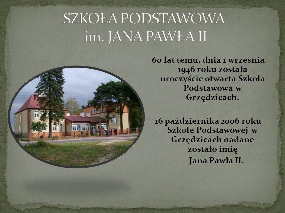 60 lat temu, dnia 1 września 1946 roku została uroczyście otwarta Szkoła Podstawowa w Grzędzicach. 16 października 2006 roku Szkole Podstawowej w Grzę
