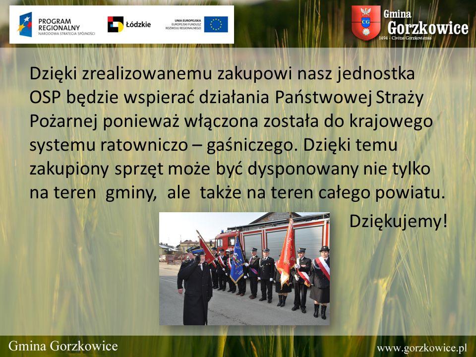 Dzięki zrealizowanemu zakupowi nasz jednostka OSP będzie wspierać działania Państwowej Straży Pożarnej ponieważ włączona została do krajowego systemu