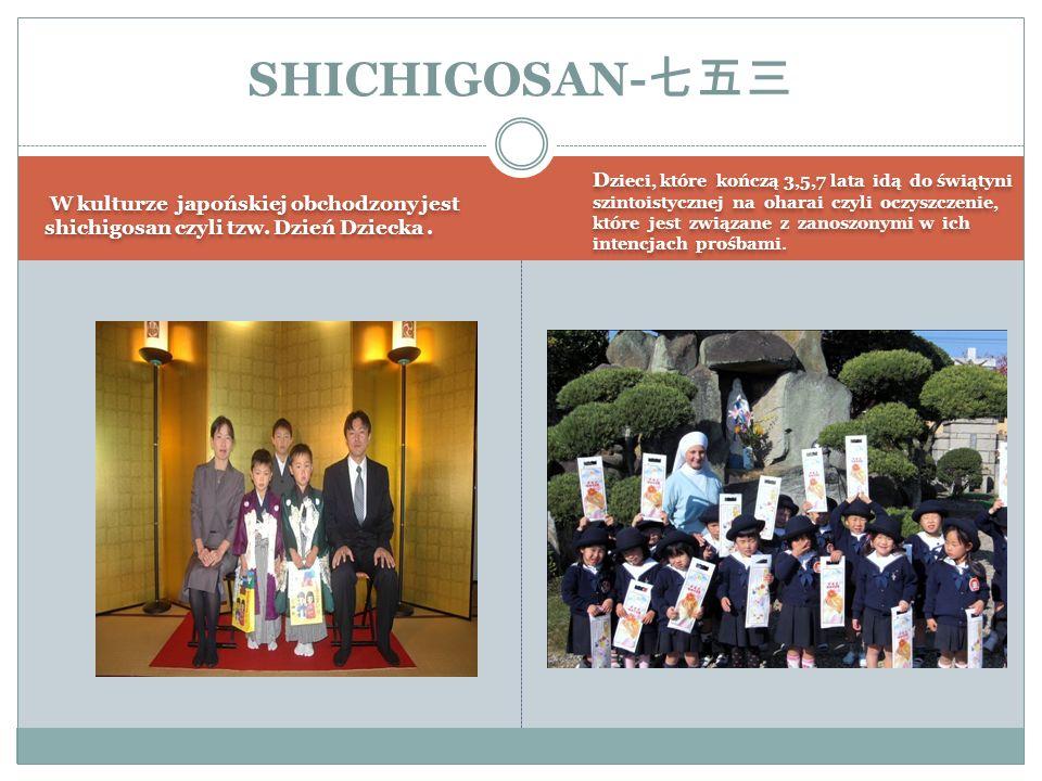W kulturze japońskiej obchodzony jest shichigosan czyli tzw.