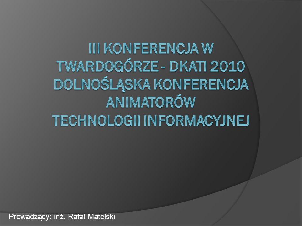Prowadzący: inż. Rafał Matelski