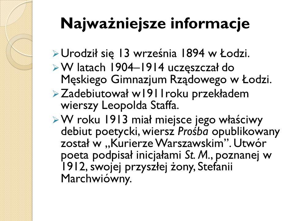 Urodził się 13 września 1894 w Łodzi. W latach 1904–1914 uczęszczał do Męskiego Gimnazjum Rządowego w Łodzi. Zadebiutował w1911roku przekładem wierszy