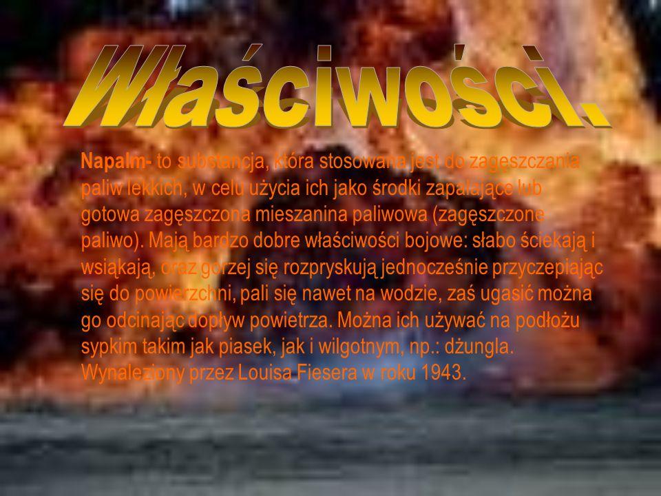 Napalm- to substancja, która stosowana jest do zagęszczania paliw lekkich, w celu użycia ich jako środki zapalające lub gotowa zagęszczona mieszanina paliwowa (zagęszczone paliwo).