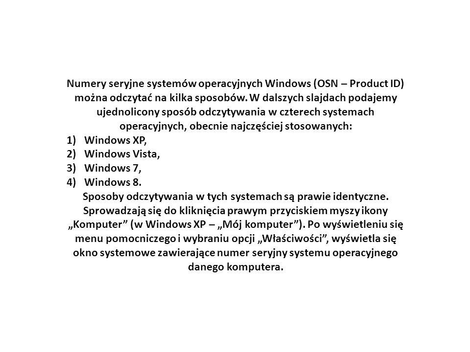 Numery seryjne systemów operacyjnych Windows (OSN – Product ID) można odczytać na kilka sposobów.