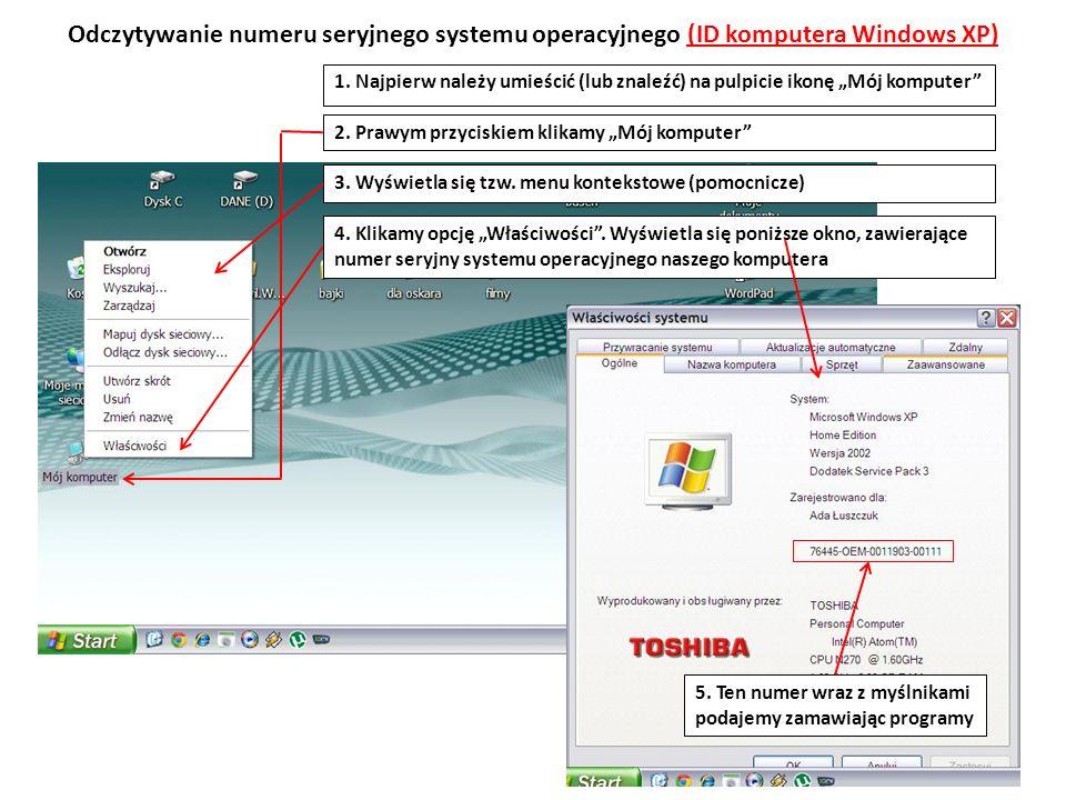 Odczytywanie numeru seryjnego systemu operacyjnego (ID komputera Windows XP) 1.