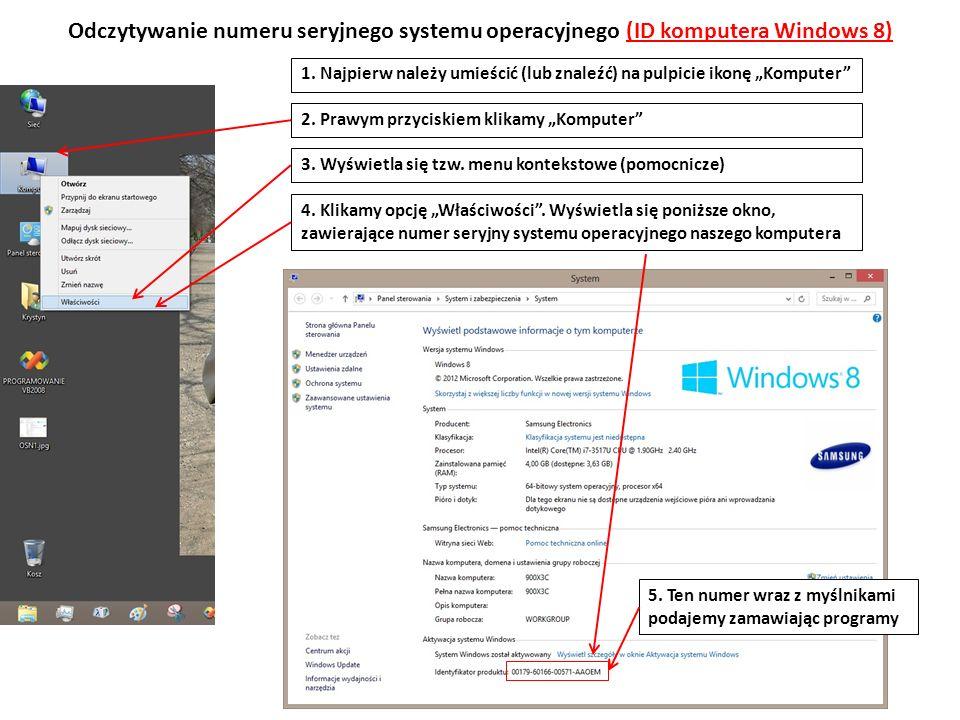 Odczytywanie numeru seryjnego systemu operacyjnego (ID komputera Windows 8) 1.