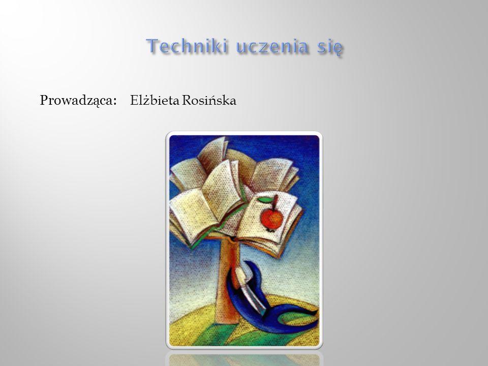 Prowadząca: Elżbieta Rosińska