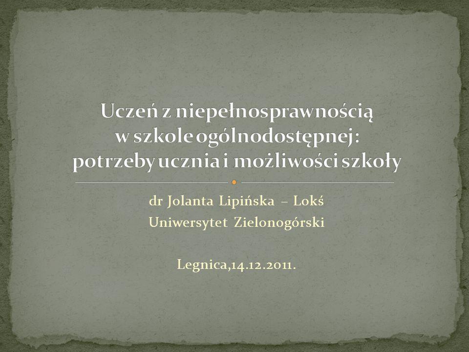 dr Jolanta Lipińska – Lokś Uniwersytet Zielonogórski Legnica,14.12.2011.