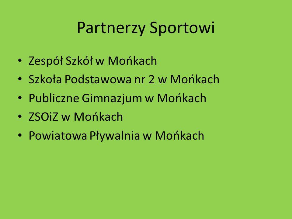 Partnerzy Sportowi Zespół Szkół w Mońkach Szkoła Podstawowa nr 2 w Mońkach Publiczne Gimnazjum w Mońkach ZSOiZ w Mońkach Powiatowa Pływalnia w Mońkach