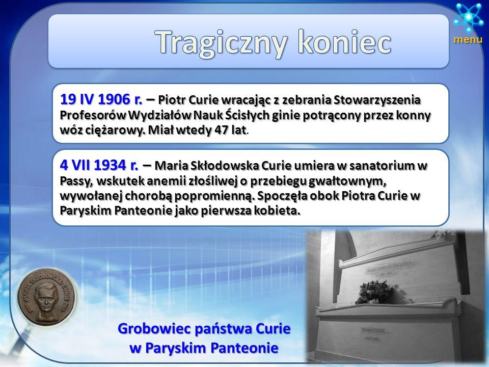 1903 r. 1903 r. – Nagroda Nobla z fizyki. Nagrody Nobla z Fizyki za odkrycie promieniotwórczości i pierwiastków promieniotwórczych.Nagrody Nobla z Fiz