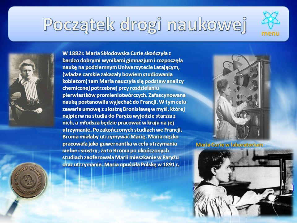 Maria Skłodowska Curie urodziła się w Warszawie 7 listopada 1867 r., była córką Władysława Skłodowskiego (nauczyciela matematyki i fizyki) i Bronisław