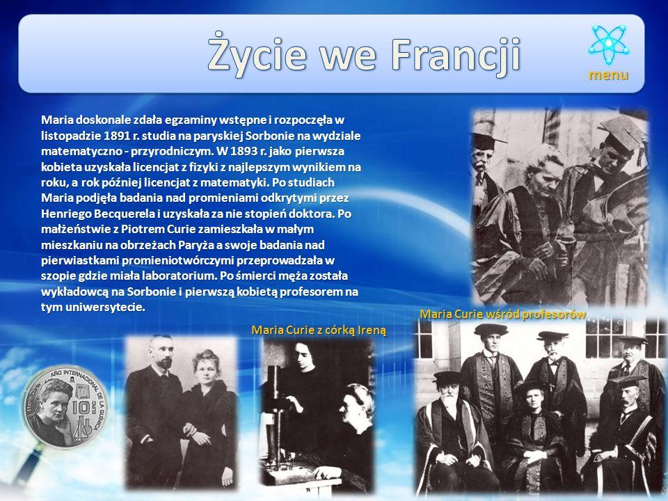 W 1882r. Maria Skłodowska Curie skończyła z bardzo dobrymi wynikami gimnazjum i rozpoczęła naukę na podziemnym Uniwersytecie Latającym, (władze carski