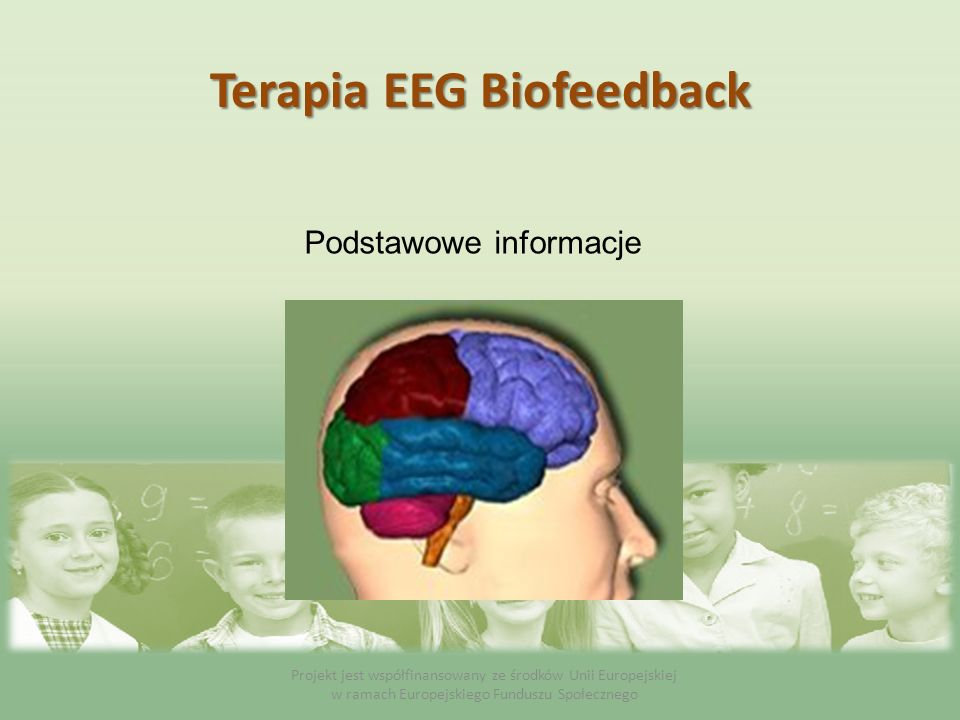 Co to jest EEG Biofeedback .