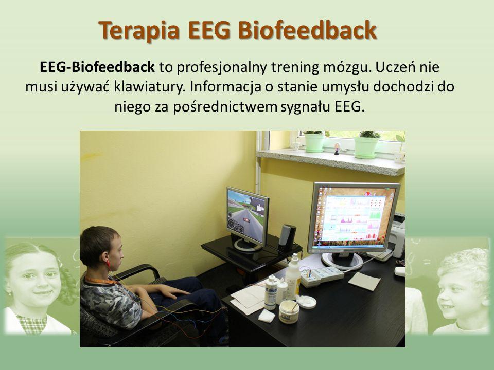 EEG-Biofeedback to profesjonalny trening mózgu. Uczeń nie musi używać klawiatury. Informacja o stanie umysłu dochodzi do niego za pośrednictwem sygnał
