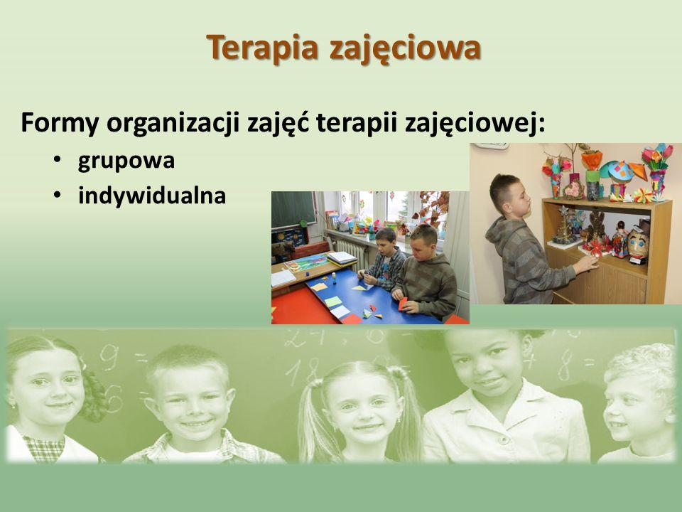 Formy organizacji zajęć terapii zajęciowej: grupowa indywidualna Terapia zajęciowa
