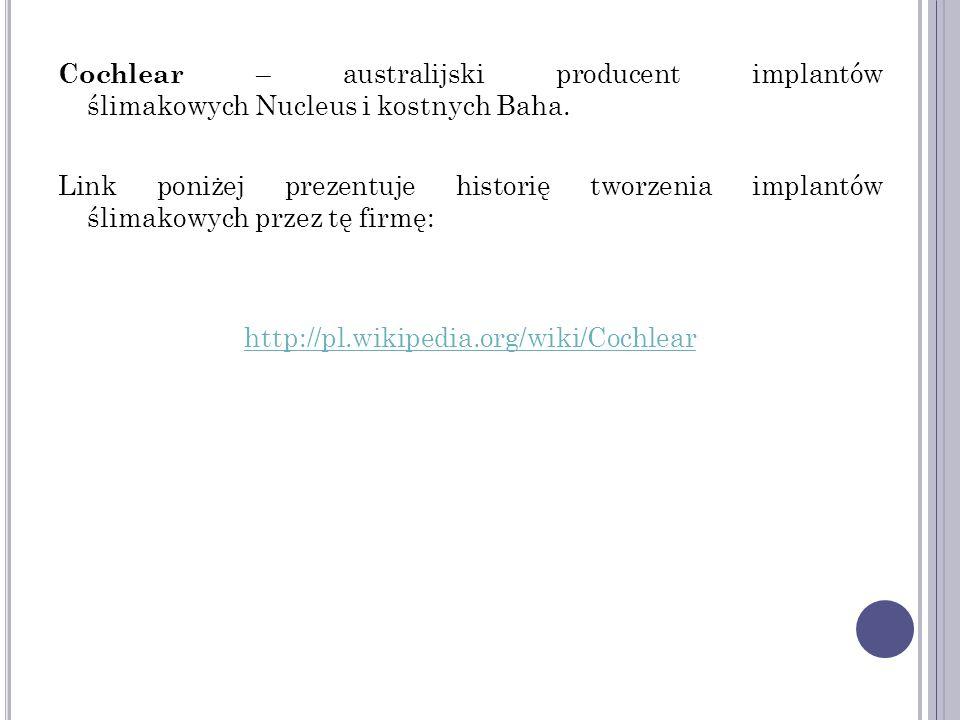 Pierwsza w Polsce operacja wszczepienia implantu ślimakowego wykonana została 16 lipca 1992 r.