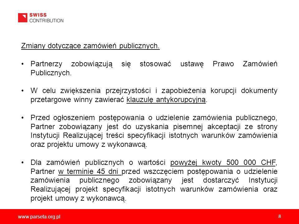 www.parseta.org.pl 8 Zmiany dotyczące zamówień publicznych.