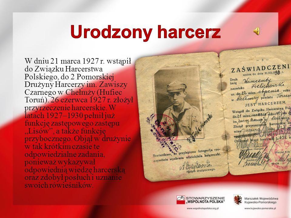 W dniu 21 marca 1927 r. wstąpił do Związku Harcerstwa Polskiego, do 2 Pomorskiej Drużyny Harcerzy im. Zawiszy Czarnego w Chełmży (Hufiec Toruń). 26 cz