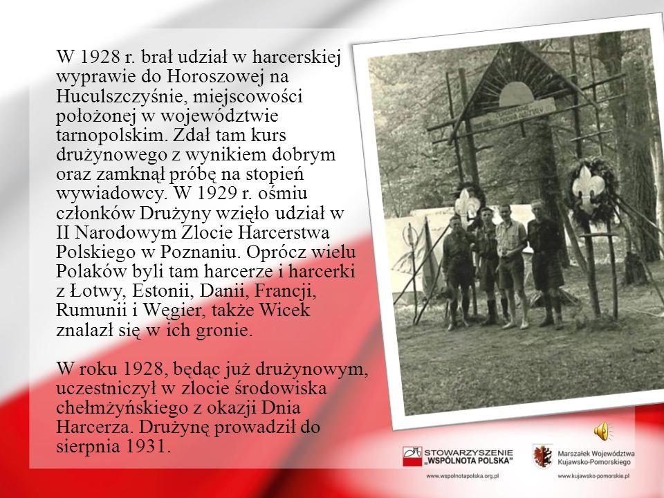 W 1928 r. brał udział w harcerskiej wyprawie do Horoszowej na Huculszczyśnie, miejscowości położonej w województwie tarnopolskim. Zdał tam kurs drużyn