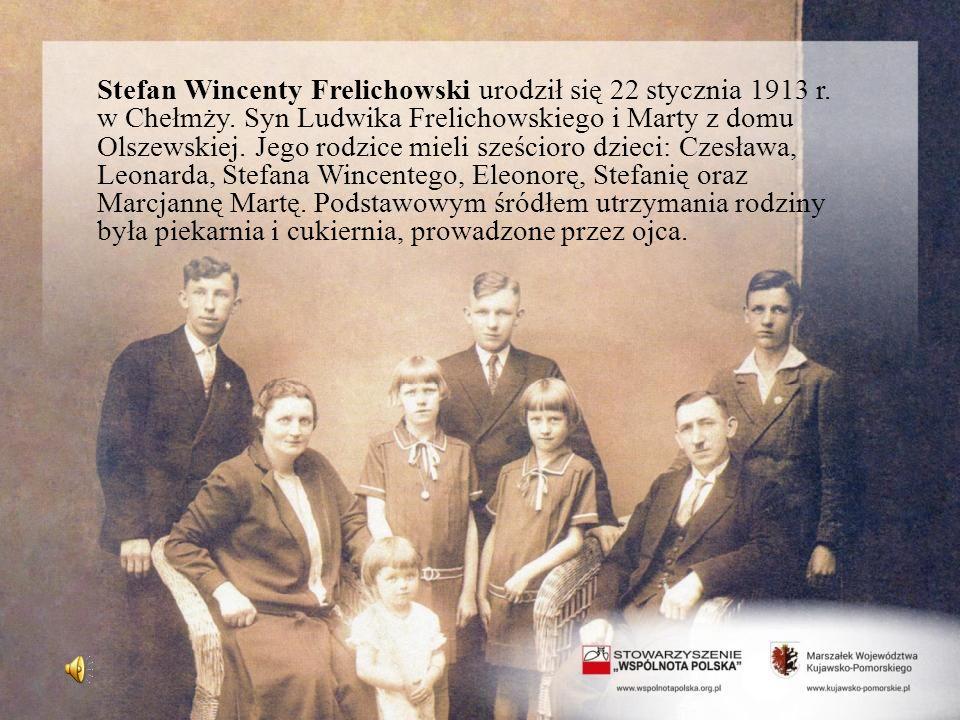Stefan Wincenty Frelichowski urodził się 22 stycznia 1913 r. w Chełmży. Syn Ludwika Frelichowskiego i Marty z domu Olszewskiej. Jego rodzice mieli sze