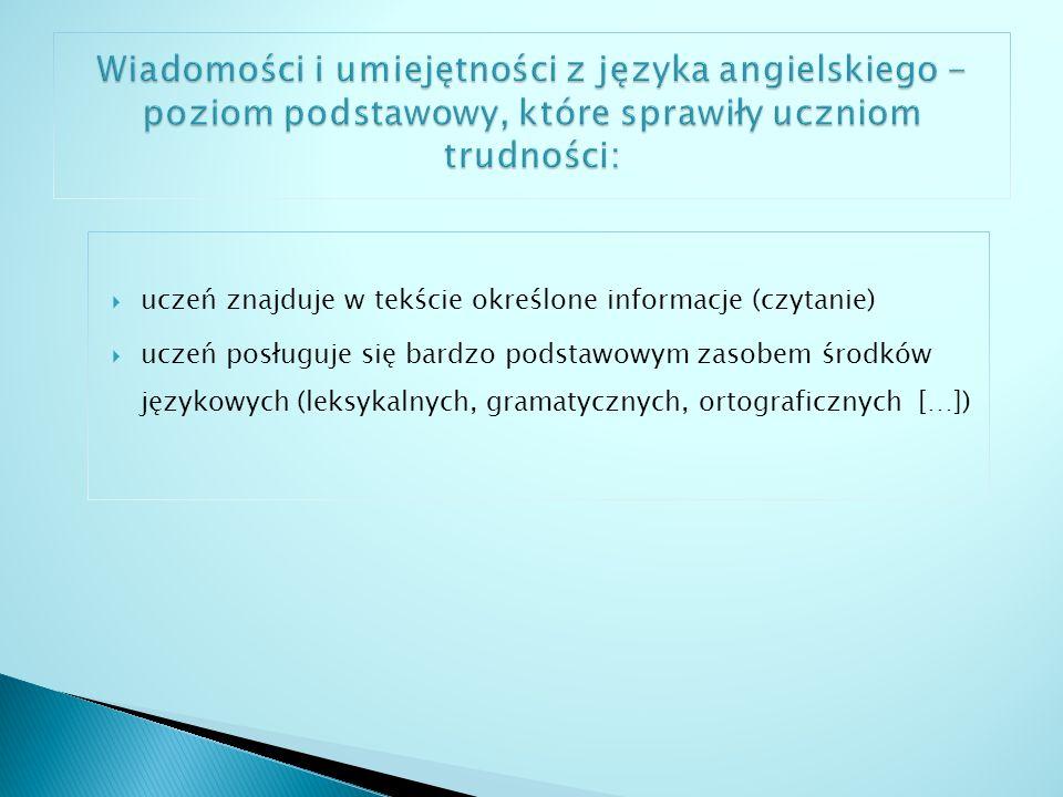 Arkusze z języków obcych na poziomie rozszerzonym także obejmowały cztery zakresy umiejętności: rozumienie ze słuchu, rozumienie tekstów pisanych znajomość środków językowych wypowiedź pisemna.