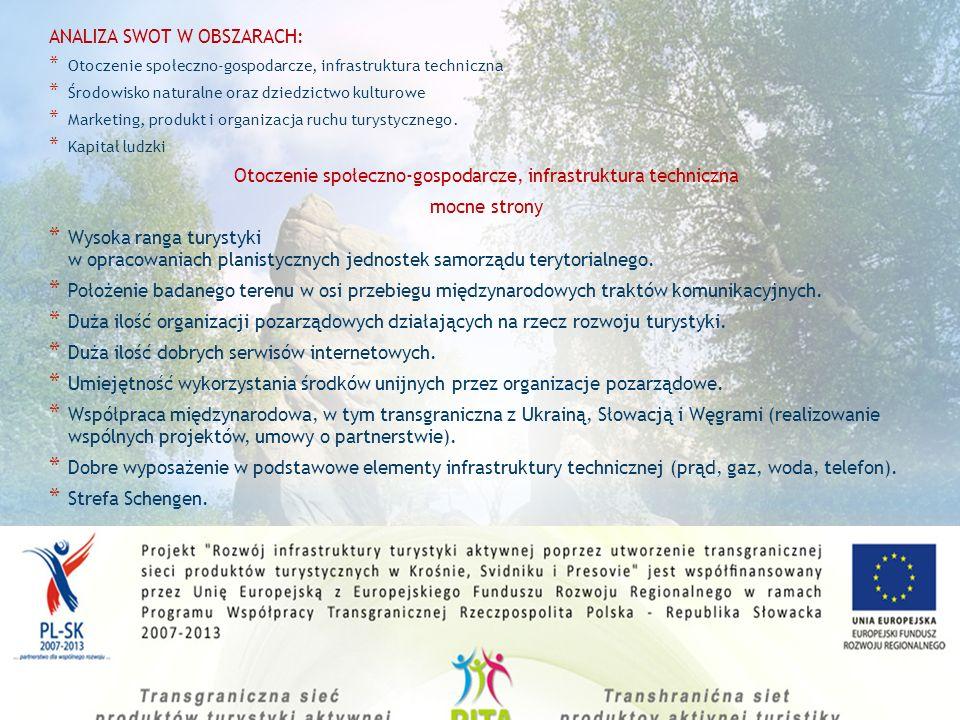 3. Segmentacja usług turystycznych * Segment turystyki aktywnej Oparty na walorach naturalnych z wykorzystaniem infrastruktury turystycznej i paratury